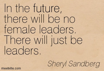 Female leaders come in all shapes and sizes. Make sure you look in the right place.