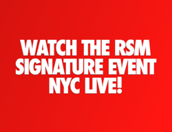 RSM Signature Event NYC Live!