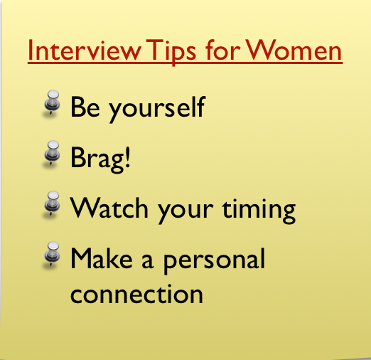Interview Tips for Women: When interviewing, keep in mind this sound career advice