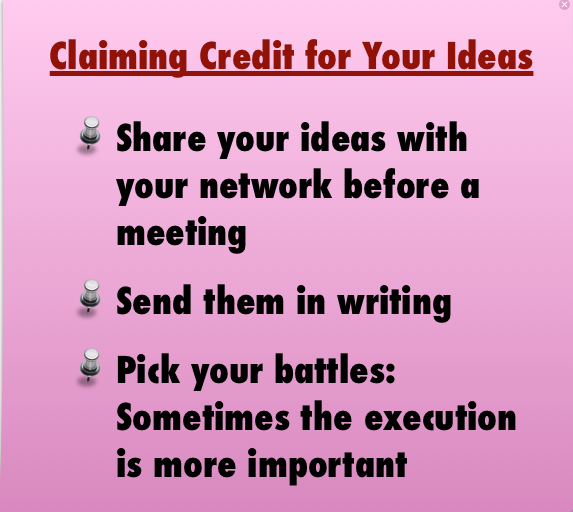 Claiming credit for your ideas is key for your career growth
