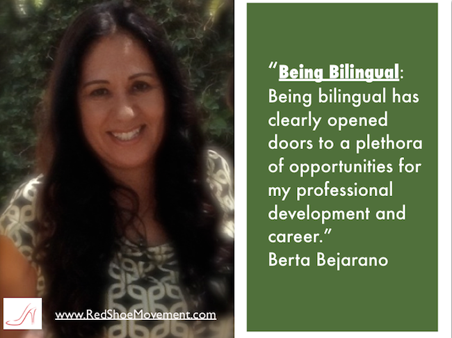 Berta Bejarano has always treasured being bilingual