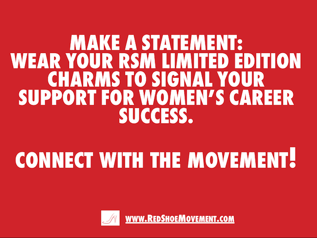 Make a statement signaling your support for women's career success. Connect with the Movement!