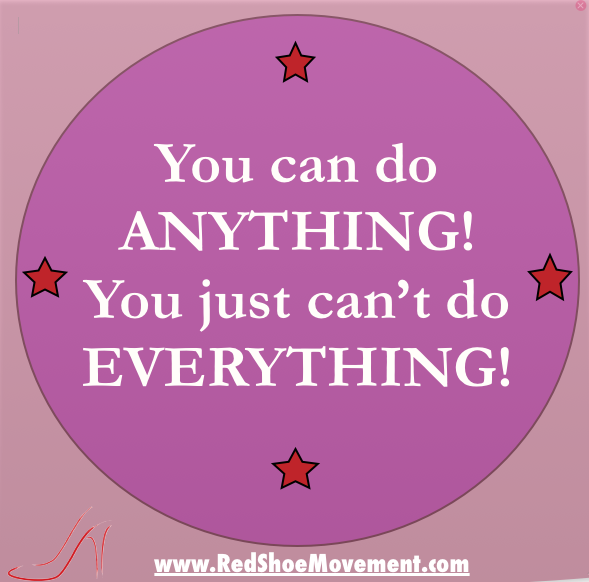 You can do anything! You just can't do everything! #quotes