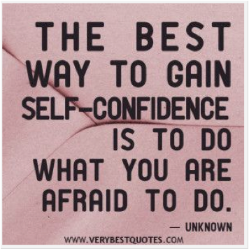 Go ahead, speak publicly, take that challenging job! Photo Credit: verybestquotes.com