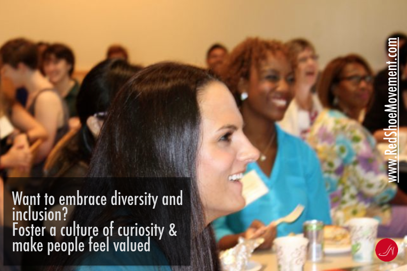 To truly embrace diversity and inclusion in your organization, you must foster a culture of curiosity and recognize the value that each employee brings to the table. Photo Credit: Picture taken by Bonnie Pfister at Vibrant Pittsburgh event