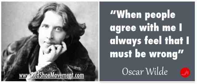 Being able to question yourself is a healthy way to live your life! | Oscar Wilde | 21 famous and funny communication quotes