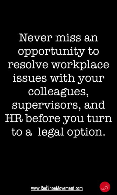 Workplace bullying and hostile work environment quote | Exhaust all options before proceeding to legal action when confronted with a hostile work environment