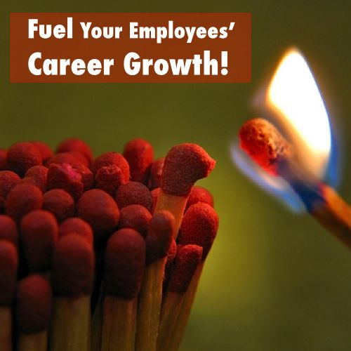 Fuel Your Employees Career Growth