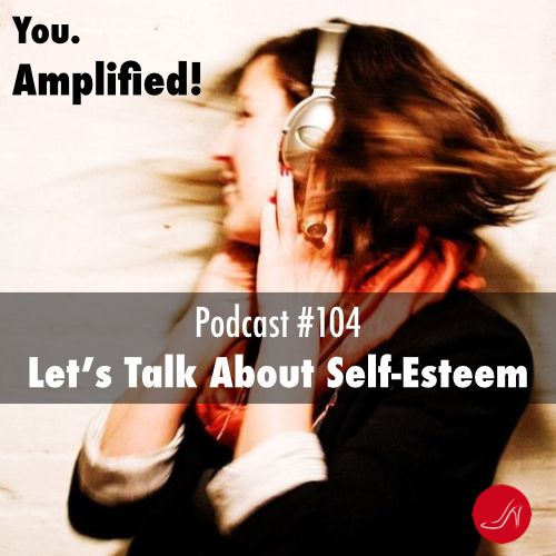Check out the Let's Talk About Self Esteem - Podcast 104 of the RSM Step Up Program!! Download it for FREE now!!