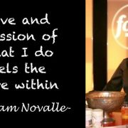 Love and passion of what I do fuels the fire within- Quote by Miriam Novalle