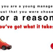 If you are a young manager, you were chosen for a reason.