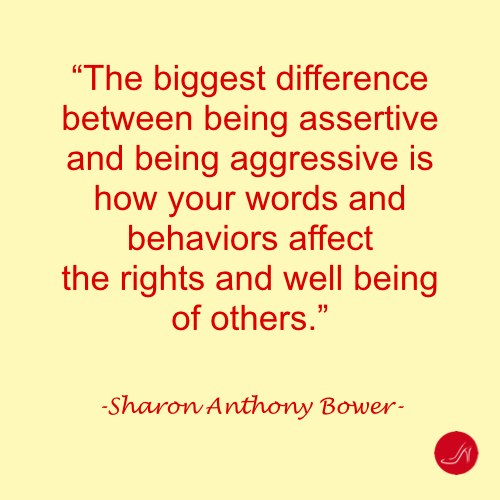 Assertive quote by Sharon Anthony Bower