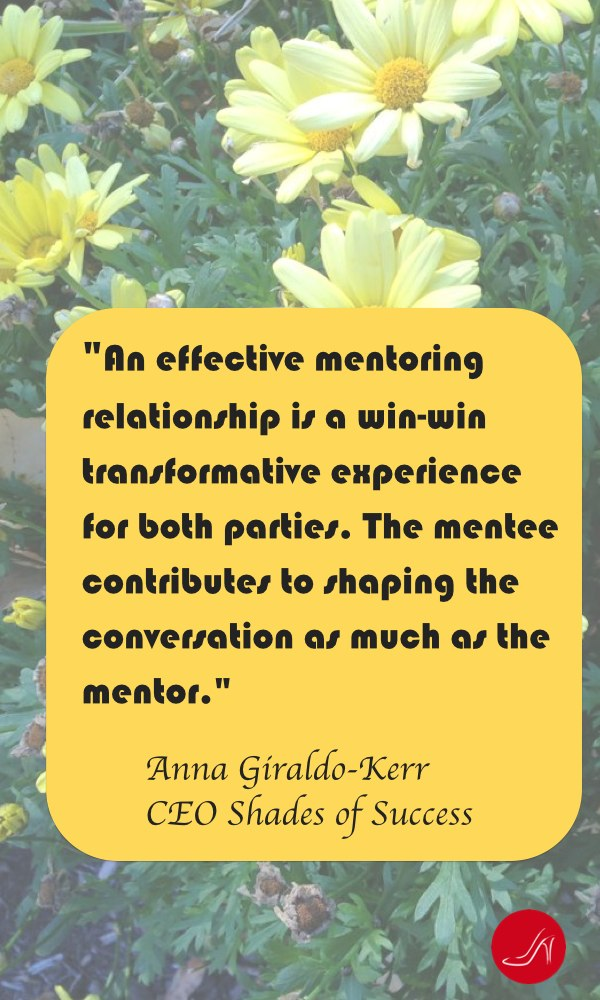 Inspirational mentoring quote by Anna Giraldo Kerr
