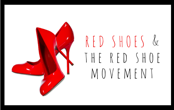 The meaning of red shoes for The Red Shoe Movement