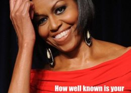 Michelle Obama has a very recognizable brand. Is yours as memorable?