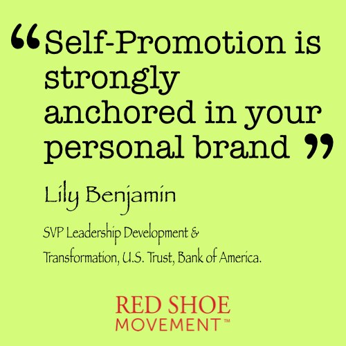 Self-promotion is strongly anchored in your personal brand