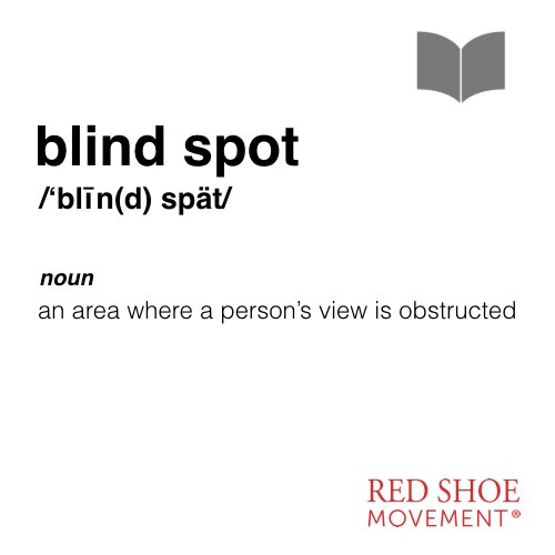 Be aware of your blind spots!