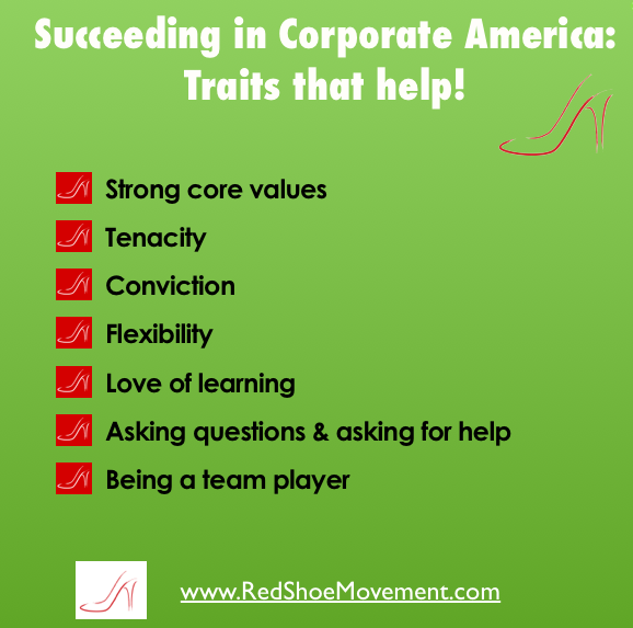 List of traits that can help you succeed in corporate America. What other traits would you add?