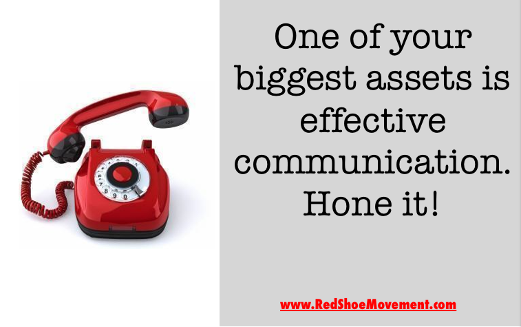 One of your biggest assets is having effective communication skills