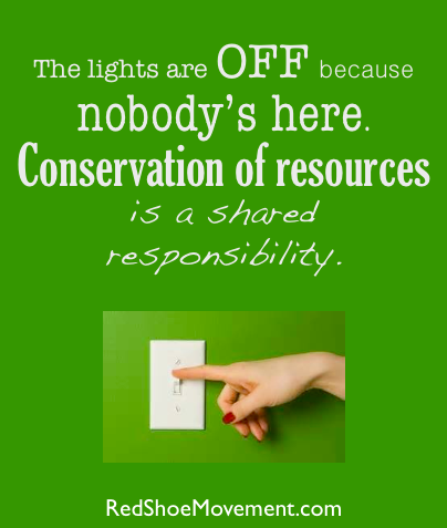 A simple corporate social responsibility action is to turn off the lights and electronic equipment when there's nobody in the office.