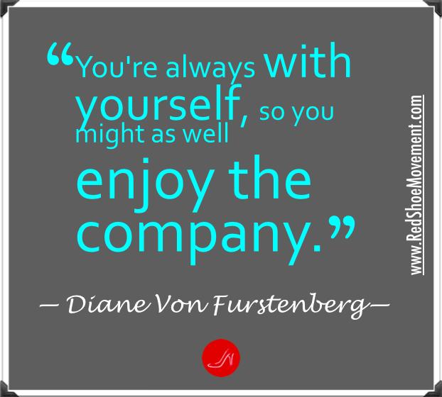 Self esteem quote by Diane Von Furstenberg