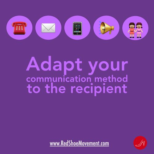 Adapt your communication method to your audience. Take the Communication Skills Quiz!!
