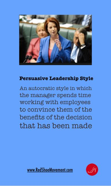Persuasive leadership style definition. Find out what your style is with this leadership style quiz!