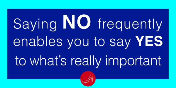 Saying no frequently, enables you to say yes to what really matters | Discover the 10 ways to say no without saying no