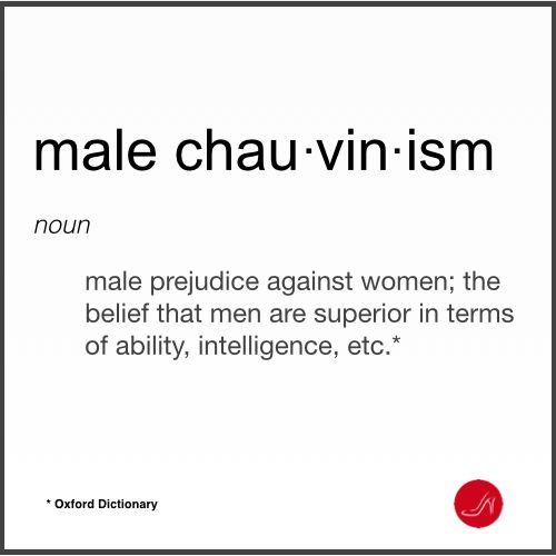 My husband is a male chauvinist