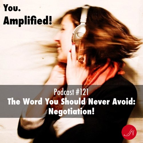 121 The word you should never avoid Negotiation.001