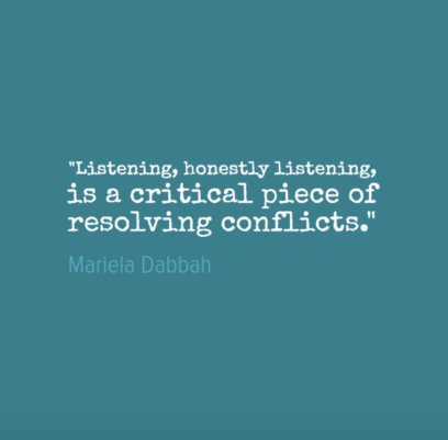 Resolving conflict inspirational quote - Listening, honestly listening, is a critical piece of resolving conflict