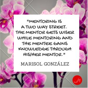Mentoring quote by Marisol Gonzalez