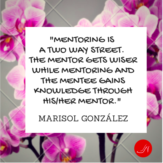 Mentoring quotes by Marisol Gonzalez
