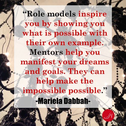 Role model inspirational quote by Mariela Dabbah