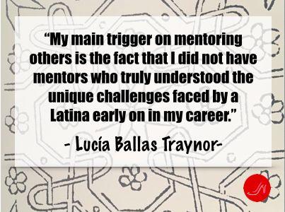 Lucia Ballas Traynor mentoring quote