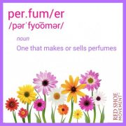 Definition of perfumer - One that makes or sells perfumes