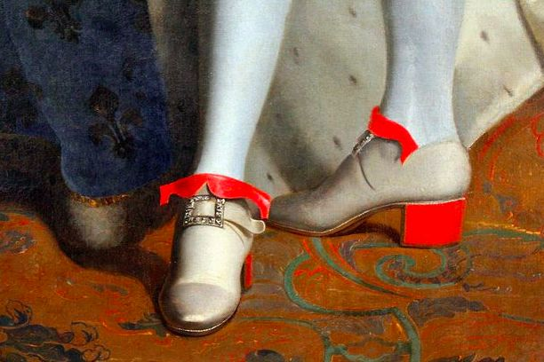 Louis XIV red heels. At the time, only aristocratic men were allowed to wear red heels.