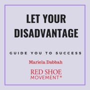 Let your professional disadvantage guide your success