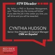 Cynthia Hudson is an example of how far you can get in your career when you do what you love.
