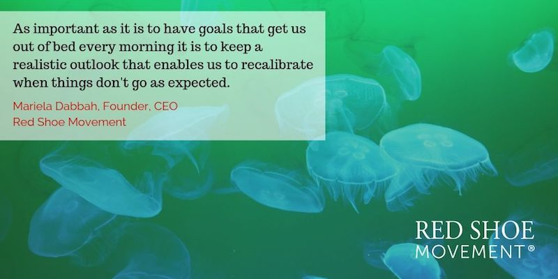 Keep a realistic outlook to recalibrate goals