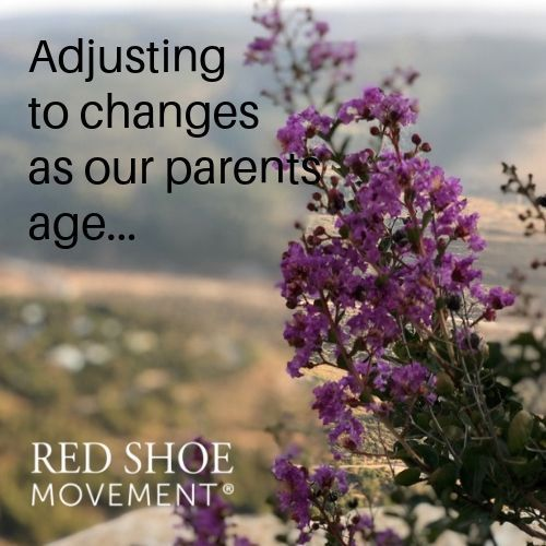 Adjusting to our elderly parents needs