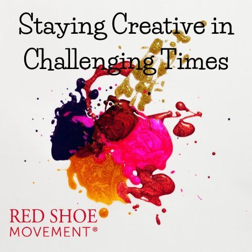 Staying creative in challenging times