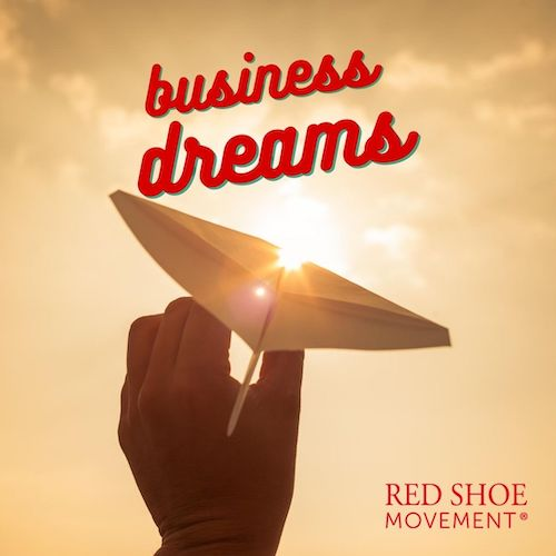 Your business dreams