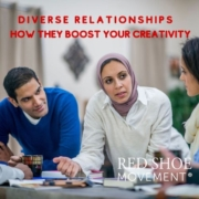 Diverse relationships boost your creativity