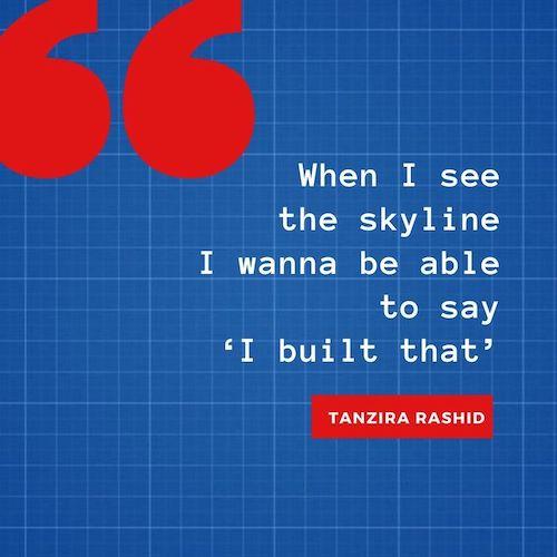 Women in Construction - Tanzira Rashid on what motivates her