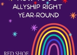 How to do allyship right year round