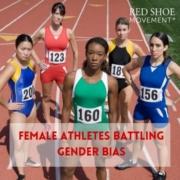 female athletes battling gender bias